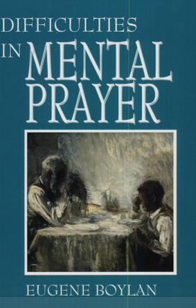 difficulties-in-mental-prayer-boylan