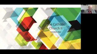 The Catholic Church, Part II: Class 8/9 -- Catechism of the Catholic Church
